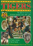 img - for The Tigers Tale: Official History of Leicester Football Club, 1880-1993 book / textbook / text book
