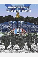 "Heroes of the 100/442 ""Go For Broke"" Regiment Paperback"