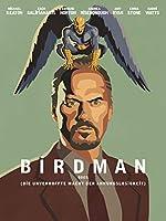 Filmcover Birdman (oder die unverhoffte Macht der Ahnungslosigkeit)