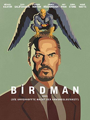 Birdman (oder die unverhoffte Macht der Ahnungslosigkeit) Film