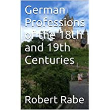 German Professions of the 18th and 19th Centuries
