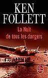 La Nuit de tous les dangers par Follett