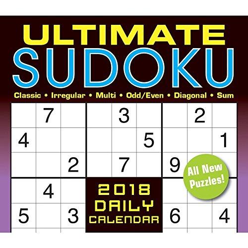 Ultimate Sudoko: Classic, Irregular, Multi, Odd/Even, Diagonal, Sum 2018 Boxed/Daily Calendar (CB0270)