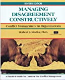 Managing Disagreement Constructively, Herbert Kindler, 1850918120