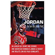 Jordan, la loi du plus fort (Sports) (French Edition)