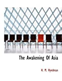 The Awakening of Asi, H. m. Hyndman and H. M. Hyndman, 1140182218