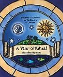 A Year of Ritual, Sandra Kynes, 0738705837