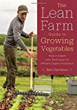 Lean Farm Guide to Growing Vegetables