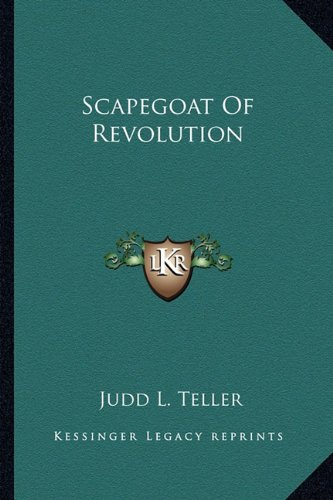 Scapegoat Of Revolution