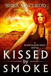 Kissed by Smoke (Sunwalker Saga)
