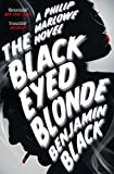 The Black-Eyed Blonde by Benjamin Black front cover