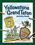 Yellowstone and Grand Teton Activity Book, Paula Ellis, 1591933560