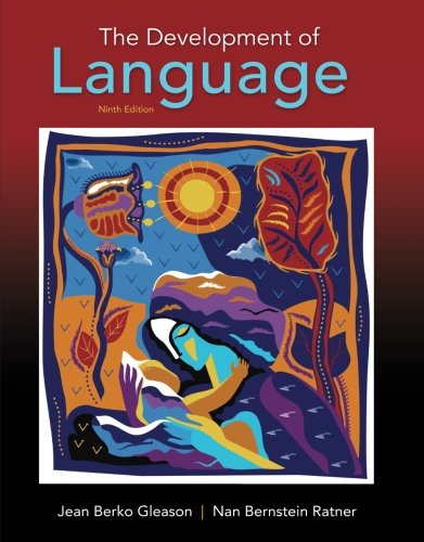 The Development of Language (9th Edition)