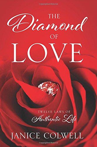 Download The Diamond of Love: Twelve Laws of Authentic Life PDF