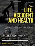 (2020 Edition) Texas Life, Accident and Health Insurance Agent License Exam Study Guide with 3 Complete Practice Exams…