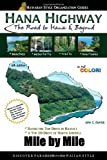 Hana Highway Mile by Mile - The Road to Hana and Beyond