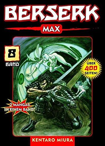 Berserk Max 08 Taschenbuch – 15. Mai 2007 Kentaro Miura Panini 3866073089 9783866073081