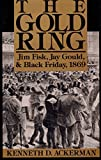 Gold Ring, Kenneth D. Ackerman, 0887304362