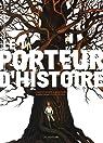 Le porteur d'histoire (BD) par Gaultier