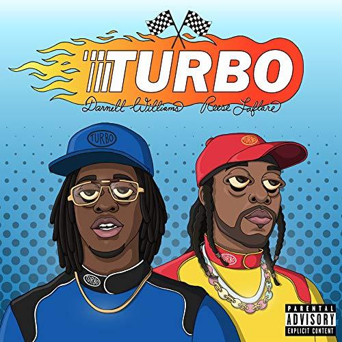 Turbo (feat. Reese LAFLARE) [E...