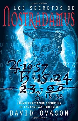 Download Los secretos de Nostradamus: La interpretacóin definitiva de las famosas profecías (Spanish Edition) PDF