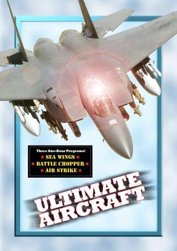 - Ultimate Aircraft (3 Episodes) Home Use