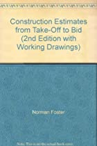 Construction Estimates from Take-Off to Bid (2nd Edition with Working Drawings)