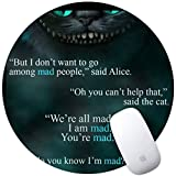 DISNEY COLLECTION Mouse Pad Round Mouse Pad Alice in Wonderland Cat Smile We are All Mad Here Slim