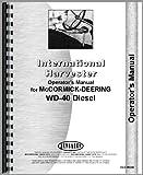 Mccormick Deering WD40 Tractor Operators Manual