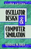 img - for Oscillator Design & Computer Simulation by Randall W. Rhea (1996-08-01) book / textbook / text book