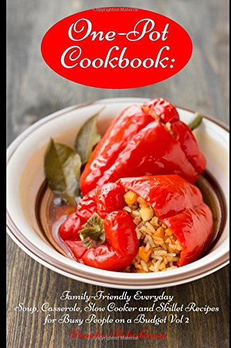 One Pot Cookbook Family Friendly Everyday Casserole product image
