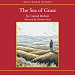 The Sea of Grass | Conrad Richter