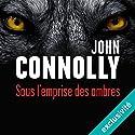 Sous l'emprise des ombres (Charlie Parker 13) Audiobook by John Connolly Narrated by François Tavares