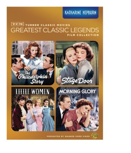 TCM Greatest Classic Legends Film Collection: Katharine Hepburn (The Philadelphia Story / Stage Door / Little Women / Morning Glory) ()
