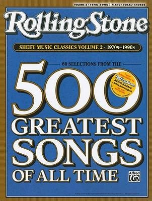 [(Rolling Stone Sheet Music Classics, Volume 2: 1970s-1990s )] [Author: Alfred Publishing] [Aug-2008] PDF