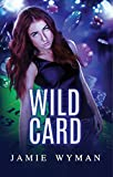 Wild Card (Etudes in C# Book 1)