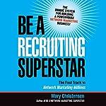 Be a Recruiting Superstar | Mary Christensen