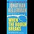 When the Bough Breaks (An Alex Delaware Novel)