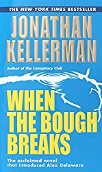 When the Bough Breaks (An Alex Delaware Novel Book 1)