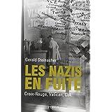 Les nazis en fuite: Croix-Rouge, Vatican, CIA