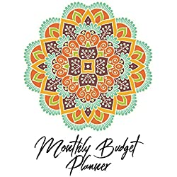 Monthly Budget Planner: Mandala Design Personal Money Management With Calendar 2018-2019 Step-by-Step Guide to check your Financial Health (Monthly Budget Planner and Bill Tracker)