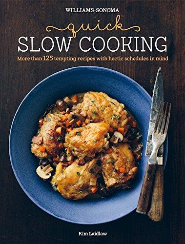 Williams Sonoma Cooking (Quick Slow Cooking (Williams-Sonoma))