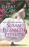 The Great Escape, Susan Elizabeth Phillips, 0062106082