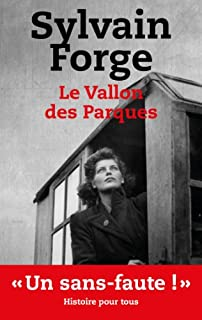 Le vallon des Parques : thriller, Forge, Sylvain