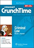 Crunchtime Audio : Criminal Law, Emanuel, Steven, 0735582823