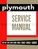 Plymouth Service Manual 1946-1954 - Models P15, P17 -P20, P22-P25