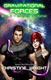 """""""Gravitational Forces (Mated to the Captain Book 2)"""" av Christine Wright"""