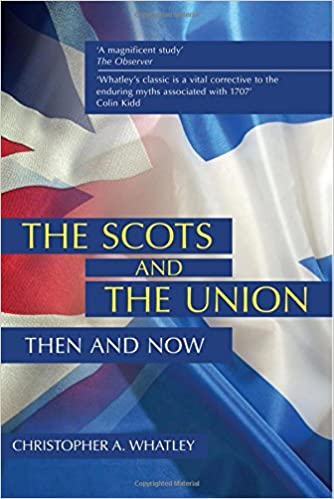 Book The Scots and the Union: Then and Now