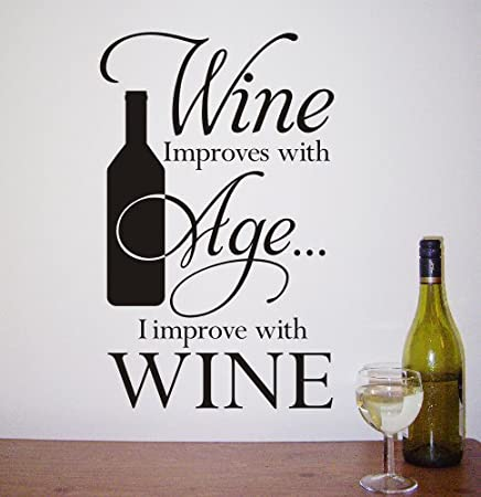 Wall Art Sticker U0027Wine Improves With Age...u0027 For Kitchen, Living