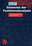img - for Elemente der Funktionalanalysis: Vektorr????ume, Operatoren und Fixpunkts????tze (German Edition) by J????rgen Appell (2005-03-30) book / textbook / text book